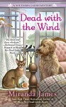 Dead with the Wind (A Southern Ladies Mystery) - Miranda James