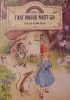 That Mouse Must Go (Rainbow's End Series) - Jane Patience, John Patience