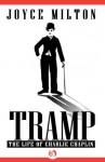 Tramp: The Life of Charlie Chaplin (English Edition) - Joyce Milton