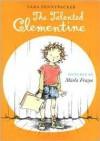 The Talented Clementine - Marla Frazee, Sara Pennypacker