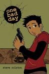 One Bad Day - Steve Rolston