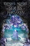 Souls Forsaken (The Darkworld Series Book 4) - Emma L. Adams