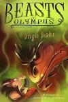 Dragon Healer #4 (Beasts of Olympus) - Lucy Coats, Brett Bean
