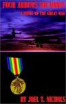 Four Arrows Squadron: A Novel of the Great War - Joel T. Nichols