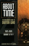 About Time 4: The Unauthorized Guide to Doctor Who - Lawrence Miles, Tat Wood