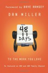 48 Days to the Work You Love - Dan Miller, Dave Ramsey