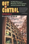 Out of Control: The New Biology of Machines, Social Systems, and the Economic World - Kevin Kelly