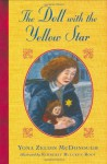The Doll with the Yellow Star - Yona Zeldis McDonough, Kimberly Bulcken Root