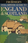 Dollarwise Guide to England and Scotland 1981-1982 - Stanley Haggart, Darwin Porter