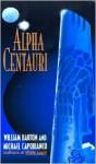 Alpha Centauri - William Barton, Michael Capobianco