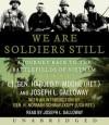 We are Soldiers Still (Audio) - Harold G. Moore, Joseph L. Galloway