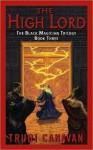 The High Lord (Black Magician Trilogy, #3) - Trudi Canavan