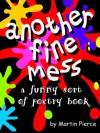 Another Fine Mess - Martin Pierce