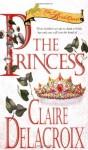 The Princess - Claire Delacroix