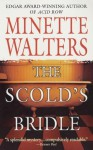 The Scold's Bridle: A Novel - Minette Walters