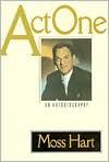 Act One - Moss Hart, Woody Allen