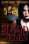 Blood of Eden - Edward Morris