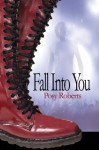 Fall Into You - Posy Roberts