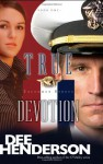 True Devotion - Dee Henderson