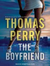 The Boyfriend - Thomas Perry, Robertson Dean
