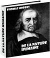 De la nature humaine, par Thomas Hobbes - Thomas Hobbes, le baron D'Holbach