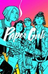 Paper Girls Volume 1 - Brian K. Vaughan, Cliff Chiang
