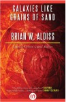 Galaxies Like Grains of Sand - Brian W. Aldiss