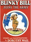 Blinky Bill Joins the Army - Dorothy Wall