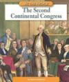 The Second Continental Congress - Jessica Gunderson