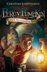 Percy Pumpkin (Bd.2) - Der Mumienspuk (German Edition) - Christian Loeffelbein, Poly Bernatene