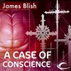A Case of Conscience - James Blish, Jay Snyder