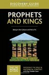 Prophets and Kings Discovery Guide: Being in the Culture and Not of It (That the World May Know) - Ray Vander Laan, Stephen and Amanda Sorenson