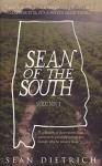 Sean of the South: Volume 1 - sean Dietrich