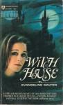 Witch House By Evangeline Walton - Evangeline Walton