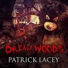 Dream Woods - Patrick Lacey, Joe Hempel