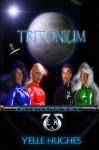 Tritonium - Yelle Hughes