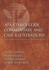 APA Ethics Code Commentary and Case Illustrations - Linda Campbell, Melba Vasquez, Stephen Behnke, Robert Kinscherff