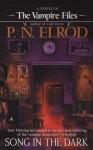 Song in the Dark (Vampire Files, No. 11) - P. N. Elrod