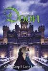 Shades of Doon (A Doon Novel) - Carey Corp, Lorie Langdon