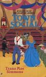 Town Social - Trana Mae Simmons