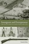 Immigrant and Entrepreneur: The Atlantic World of Caspar Wistar, 1650-1750 - Rosalind J. Beiler