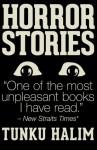 HORROR STORIES - Tunku Halim