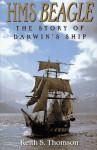 HMS Beagle: The Story of Darwin's Ship - Keith Stewart Thomson