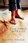 Love Starts with Elle - Rachel Hauck