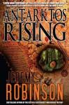 Antarktos Rising - Jeremy Robinson
