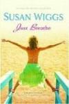 Just Breathe - Susan Wiggs