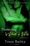 Protecting What's His (Line of Duty) - Tessa Bailey