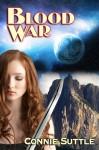 Blood War - Connie Suttle