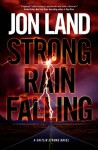 Strong Rain Falling: A Caitlin Strong Novel - Jon Land