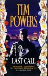 The Last Call - Tim Powers